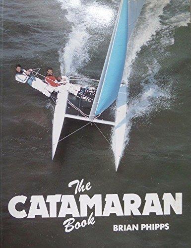 9780906754443: The Catamaran Book