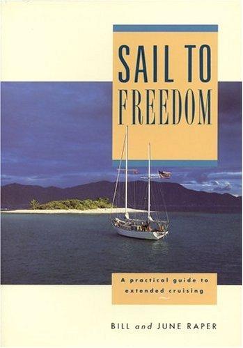 Sail to Freedom: Raper, Bill, Raper,