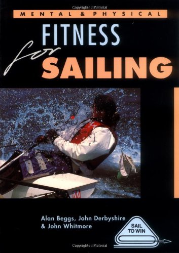 9780906754948: Mental and Physical Fitness for Sailing (Sail to Win)