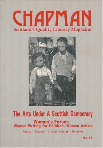 Chapman : Scotland's Quality Literary Magazine. Number: Various