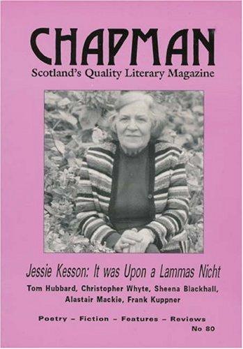 Jessie Kesson Remembered (Chapman 80) (Chapman Magazine): Jessie Kesson, Christopher