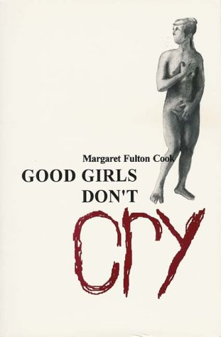 9780906772751: Good Girls Don't Cry (Chapman new writers)