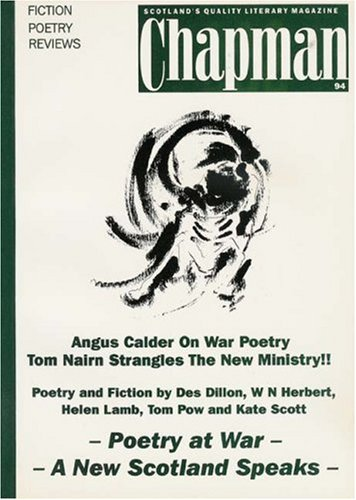 Poetry at War: A New Scotland Speaks: Des Dillon,W N