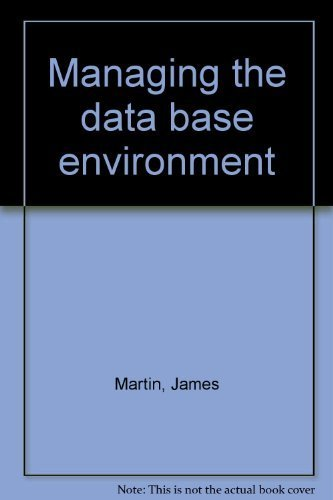 9780906774090: Managing the data base environment