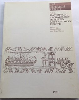 9780906780084: Waterfront Archaeology in Britain and Northern Europe