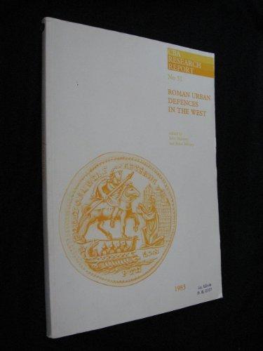 Roman Urban Defences in the West (CBA: Maloney, J (ed)