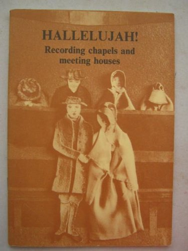 9780906780497: Hallelujah!: Recording Chapels and Meeting Houses