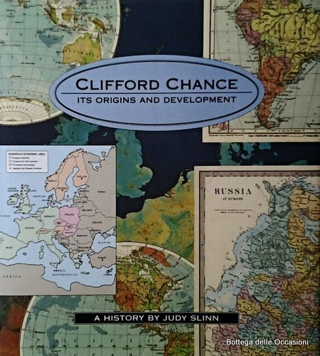 9780906782989: Clifford Chance: Its origins and development