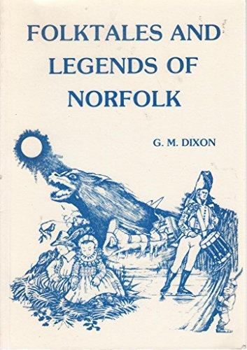 9780906791103: Folk Tales and Legends of Norfolk