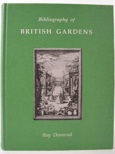 Bibliography of British Gardens (St. Paul's Bibliographies): Ray Desmond