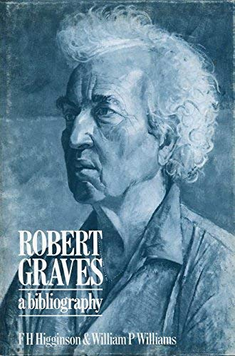 ROBERT GRAVES, A BIBLIOGRAPHY. Second edition.