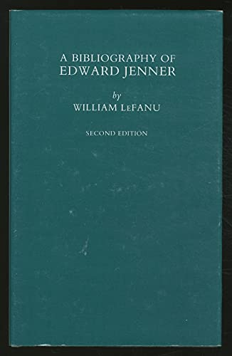A bibliography of Edward Jenner. (Second edition).: LeFANU, W.R.