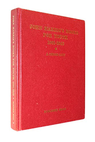 John Harris's Books for Youth 1801-1843: With the Supplement Published in 1983: Moon, Marjorie