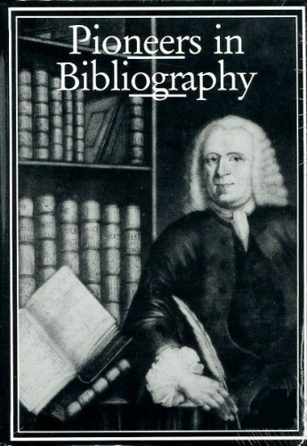9780906795699: Pioneers in Bibliography (St. Paul's Bibliographies)