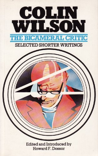 9780906798485: Bicameral Critic: Collected Shorter Writings
