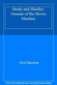 9780906798706: Brady and Hindley: Genesis of the Moors Murders