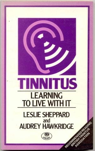 9780906798799: Tinnitus: Learning to Live with it