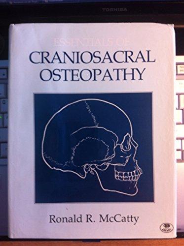 9780906798904: Essentials of Craniosacral Osteopathy