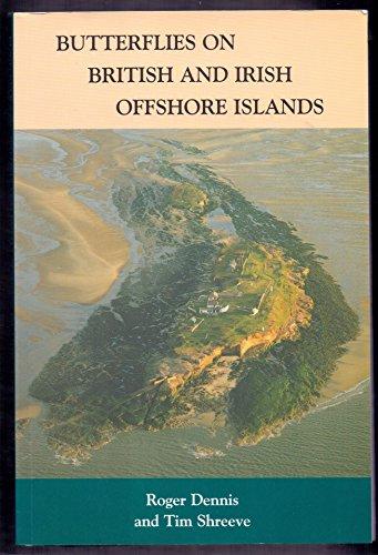Butterflies on British and Irish Offshore Islands: Dennis, R. L.