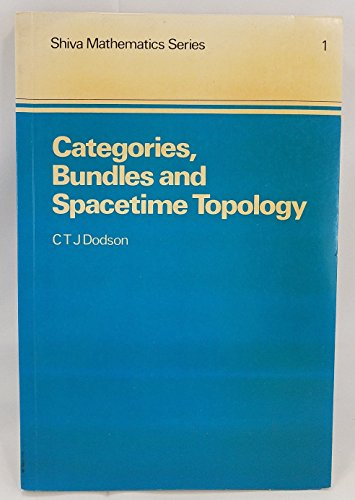 9780906812013: Categories, Bundles and Space-time Topology (Shiva mathematics series)
