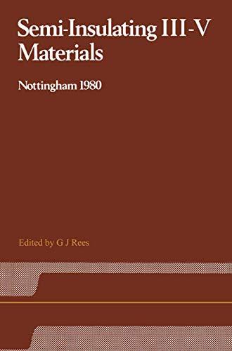 9780906812051: Semi-Insulating III–V Materials: Nottingham 1980