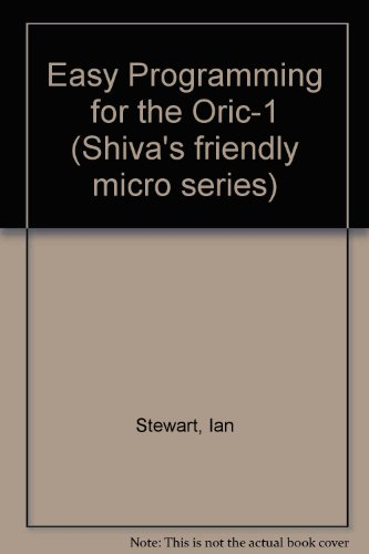 Easy Programming for the Oric-1 (0906812437) by Ian Stewart; Robin Jones