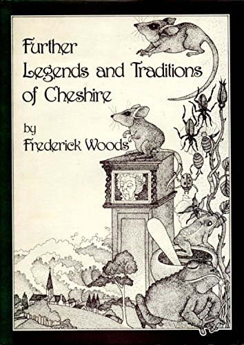 9780906812563: Further Legends and Traditions of Cheshire