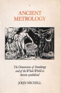 9780906850053: Ancient Metrology: The Dimensions of Stonehenge and of the Whole World as Therein Symbolised