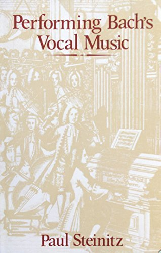 9780906851043: Performing Bach's Vocal Music
