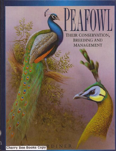 9780906864302: Peafowl: Their Conservation Breeding and Management