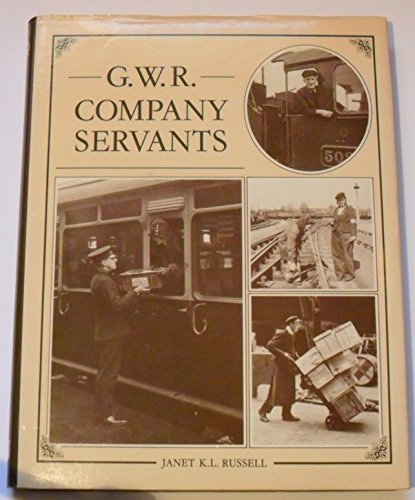 9780906867181: Great Western Railway Company Servants