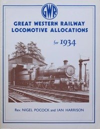 9780906867341: Great Western Railway Locomotive Allocations for 1934