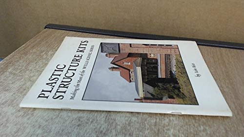 9780906867716: Plastic Structure Kits: Making the Most of the Wills Scenic Series