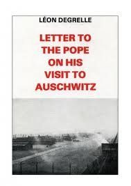 LETTER TO THE POPE ON HIS VISIT: DEGRELLE LEON