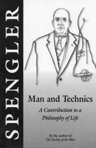9780906879290: Man and Technics: A Contribution to the Philosophy of Life