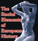9780906879610: The Racial Elements of European History