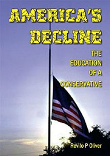 9780906879658: America's Decline: The Education Of A Conservative