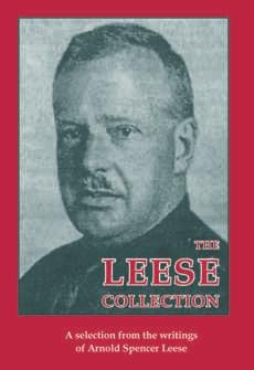 9780906879740: The Leese Collection: A Selection from the Writings of Arnold Spencer Leese