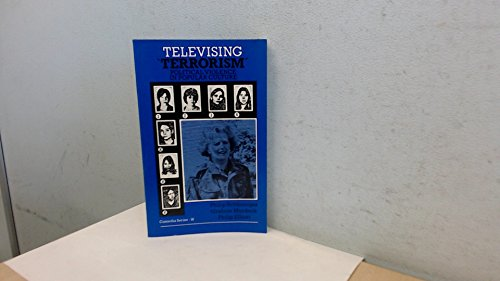 9780906890394: Televising Terrorism: Political Violence in Popular Culture