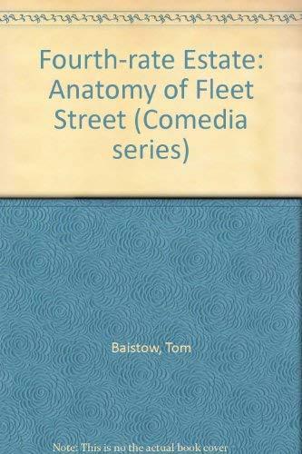 9780906890820: Fourth-rate Estate: Anatomy of Fleet Street