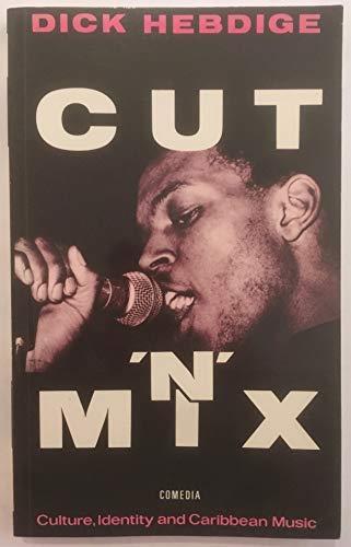 9780906890998: Cut 'n' Mix: Culture, Identity and Caribbean Music