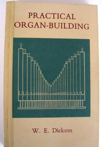 9780906894071: Practical Organ Building