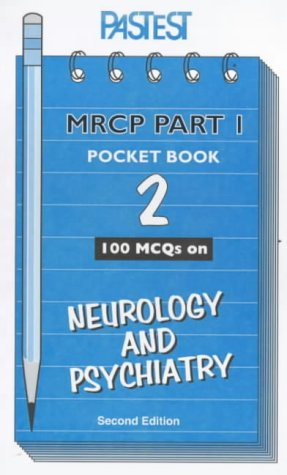 9780906896631: MCQs in Neurology and Psychiatry (MRCP Part 1 Pocket Books)