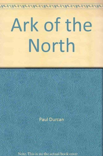 Ark of the North: Durcan, Paul
