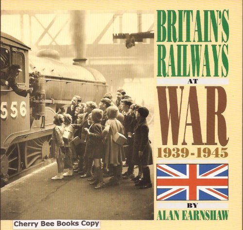 9780906899335: Britain's Railways at War 1939-45