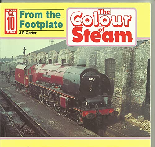 9780906899441: Colour of Steam: From the Footplate v. 10