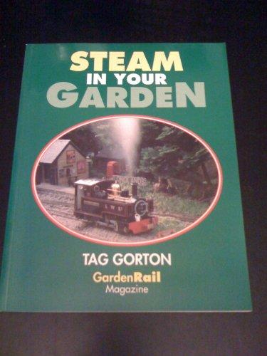 9780906899670: Steam in Your Garden
