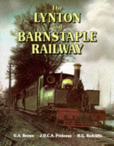 9780906899687: The Lynton and Barnstaple Railway