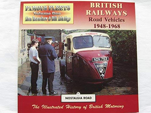 British Railways Road Vehicles 1948-1968 (Nostalgia Road): Robert Berry, Alan
