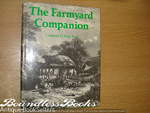 The Farmyard Companion: Isaac Peter